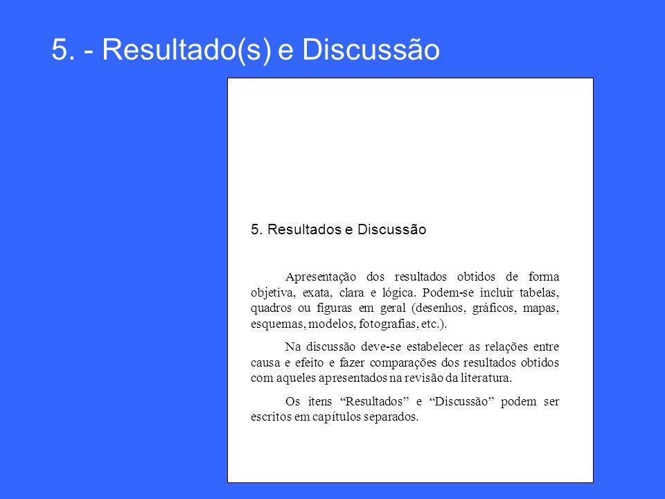 5. - Resultado(s) e Discussão
