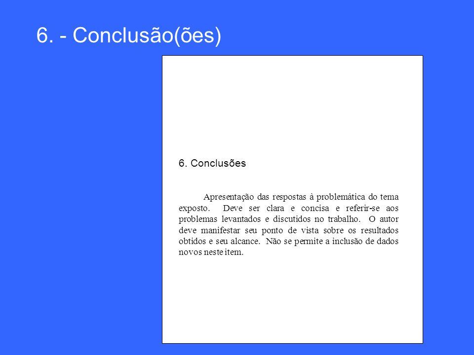 6. - Conclusão(ões) 6. Conclusões