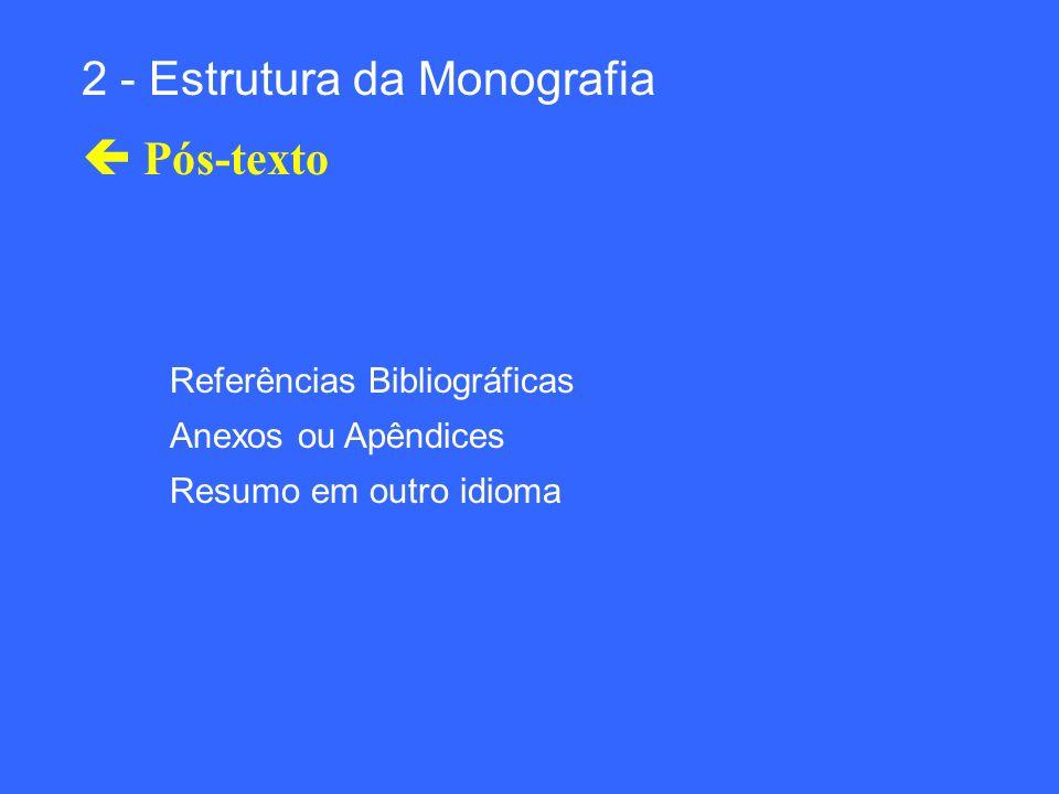 2 - Estrutura da Monografia