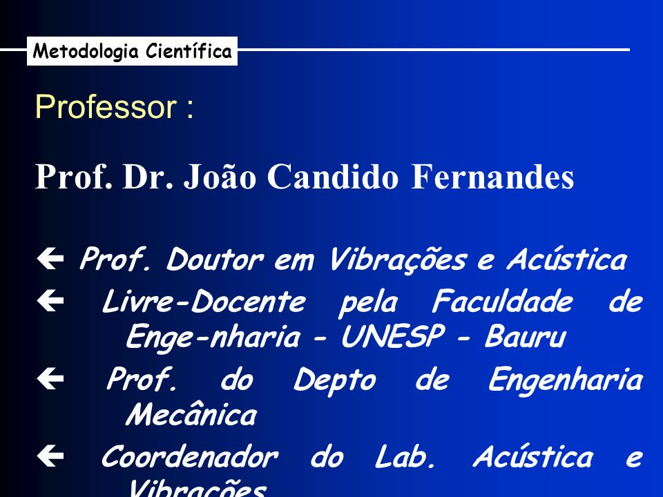 Prof. Dr. João Candido Fernandes