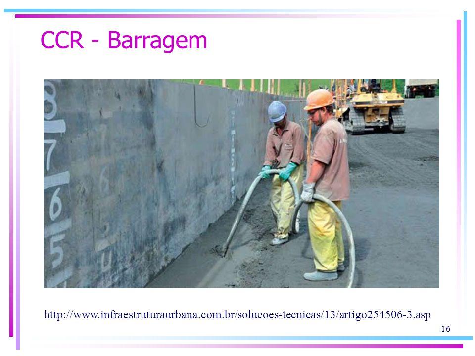 CCR - Barragem http://www.infraestruturaurbana.com.br/solucoes-tecnicas/13/artigo254506-3.asp