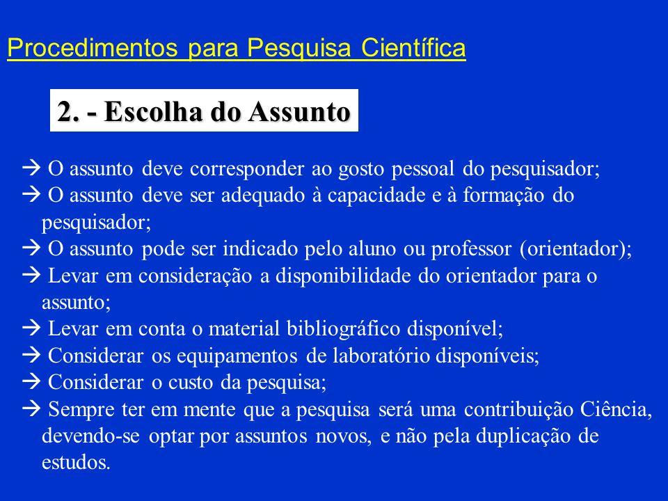 2. - Escolha do Assunto Procedimentos para Pesquisa Científica