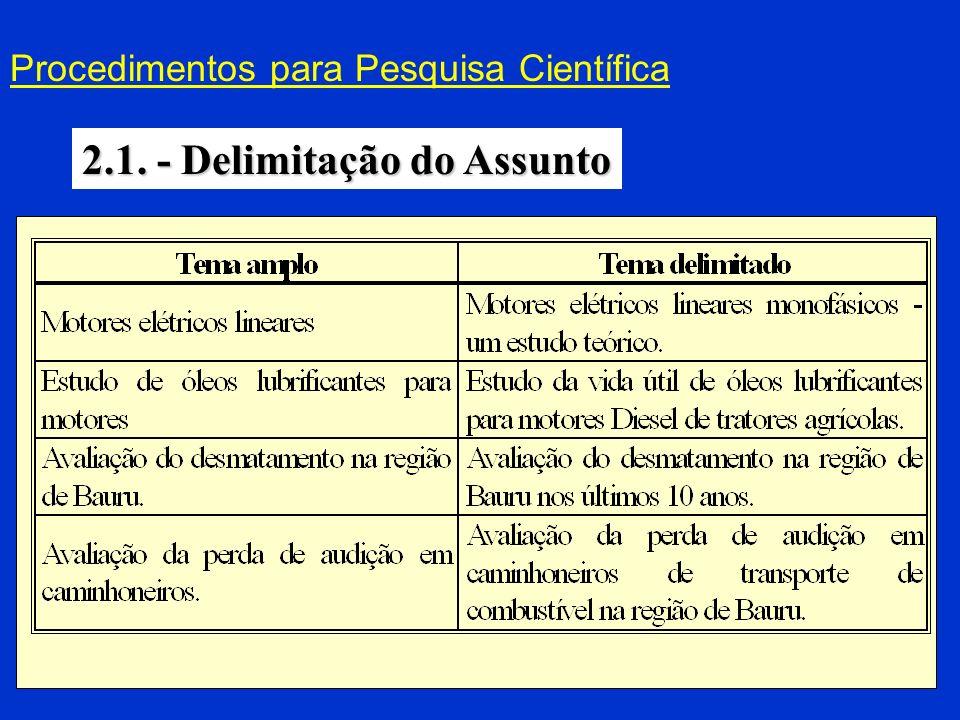 2.1. - Delimitação do Assunto
