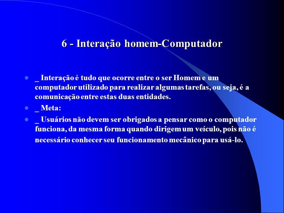 6 - Interação homem-Computador
