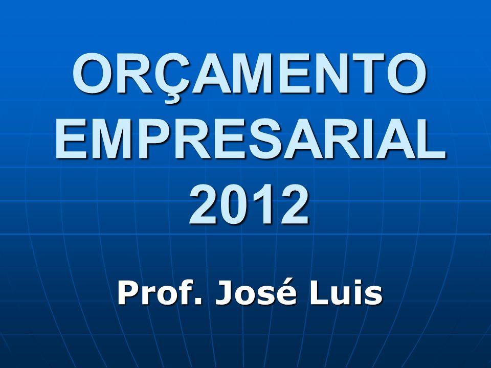 ORÇAMENTO EMPRESARIAL 2012
