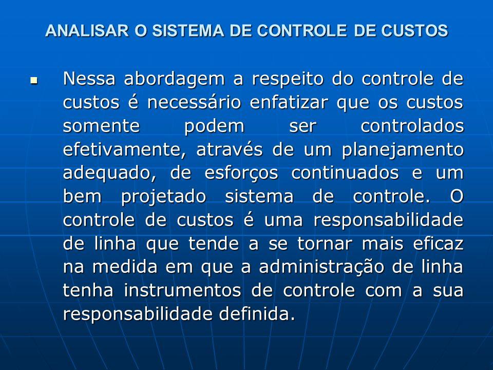 ANALISAR O SISTEMA DE CONTROLE DE CUSTOS