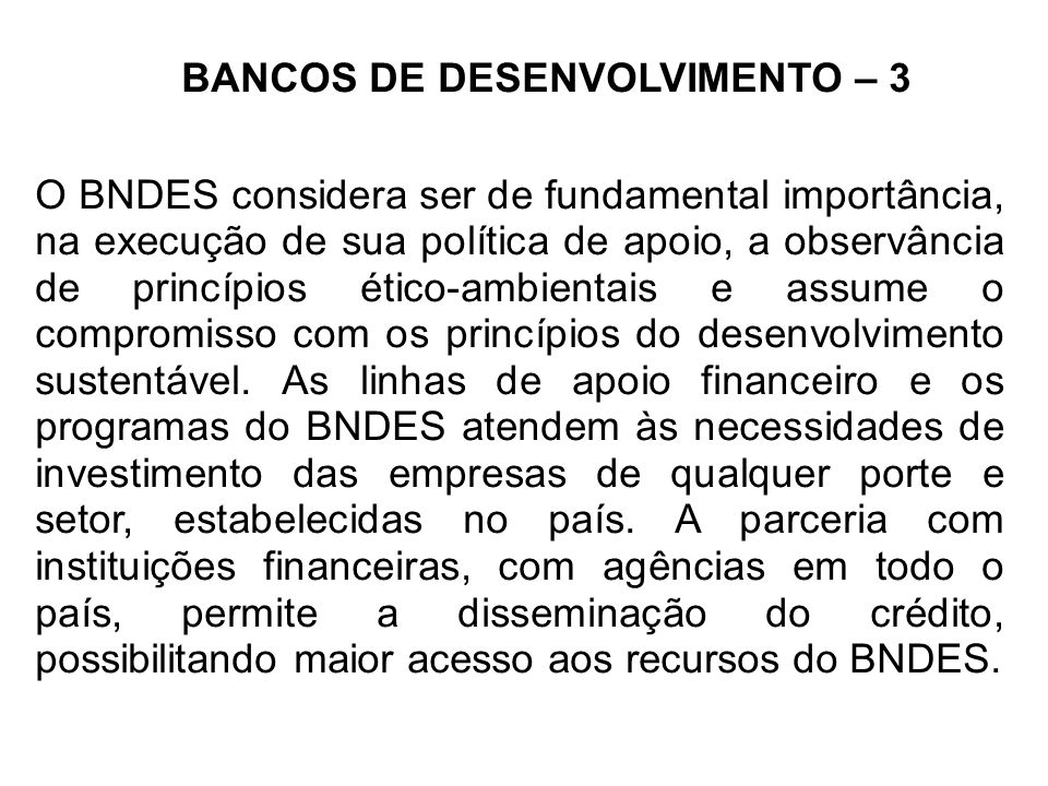 BANCOS DE DESENVOLVIMENTO – 3