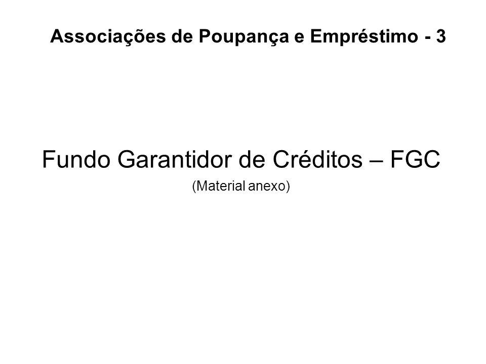 Fundo Garantidor de Créditos – FGC (Material anexo)