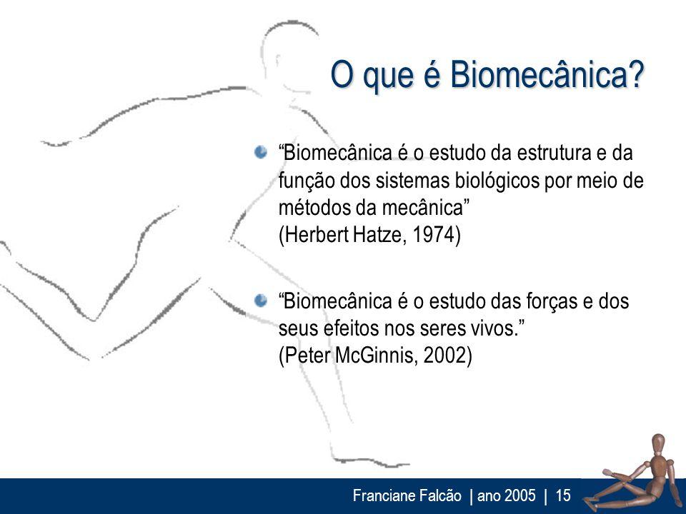O que é Biomecânica