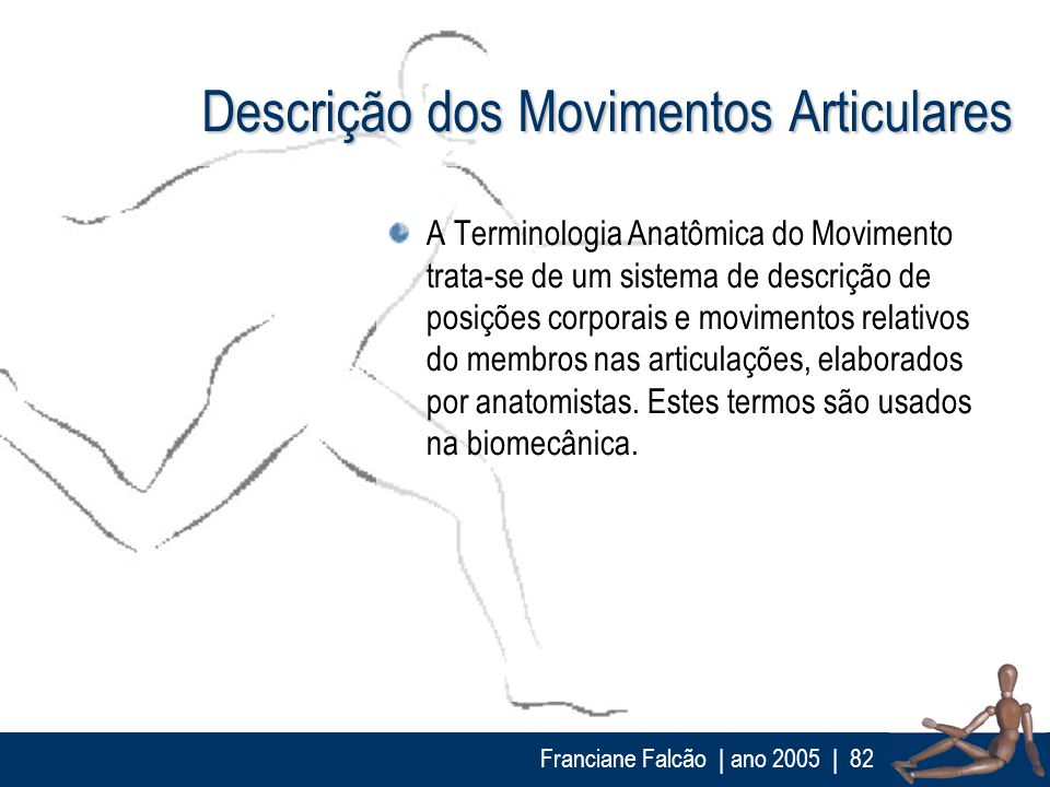 Descrição dos Movimentos Articulares