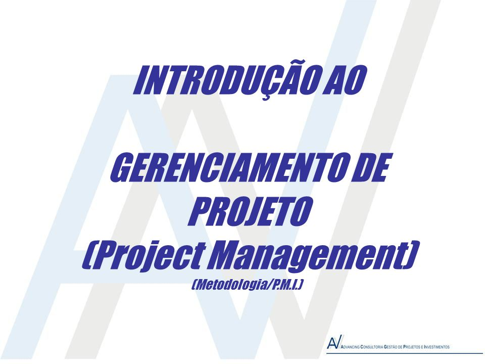 (Project Management) (Metodologia/P.M.I.)