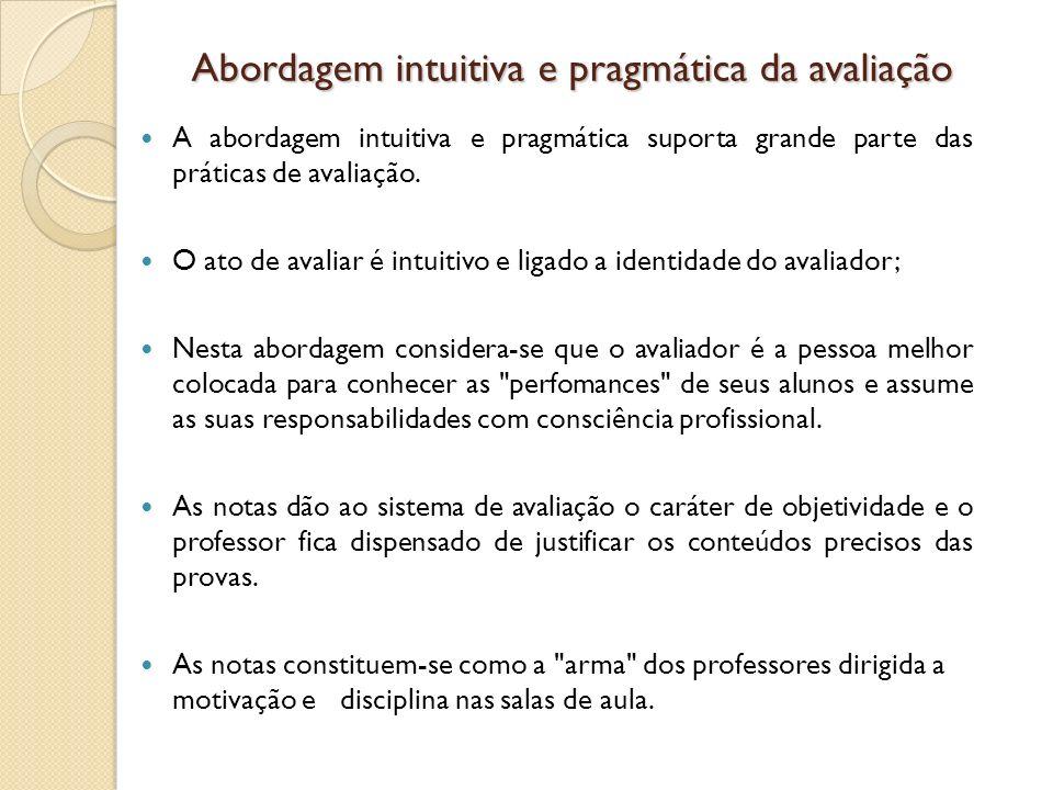 Abordagem intuitiva e pragmática da avaliação