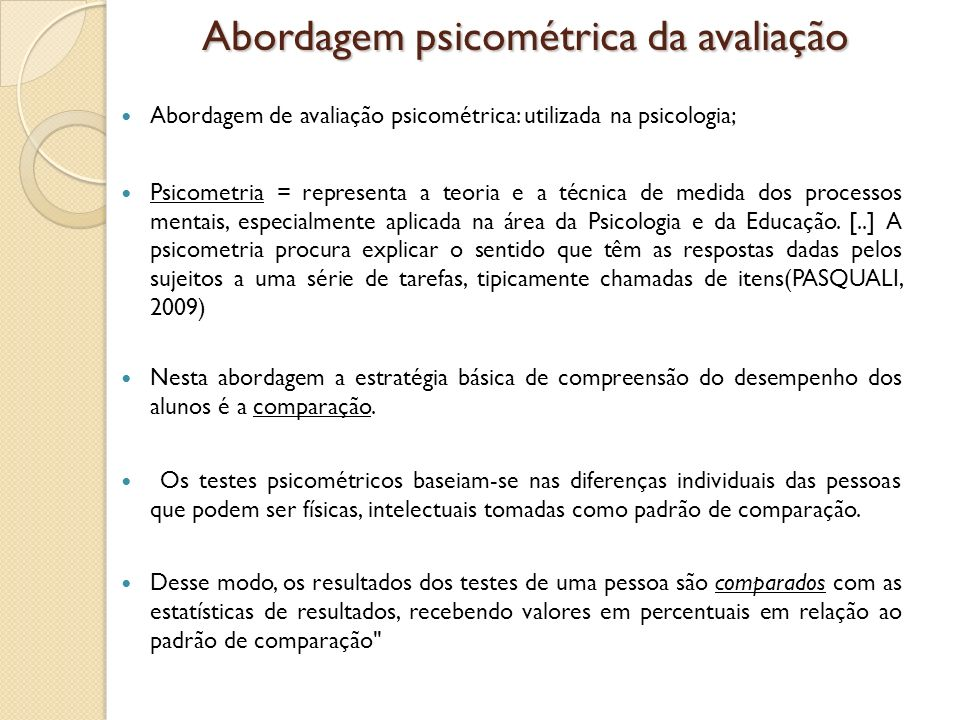 Abordagem psicométrica da avaliação