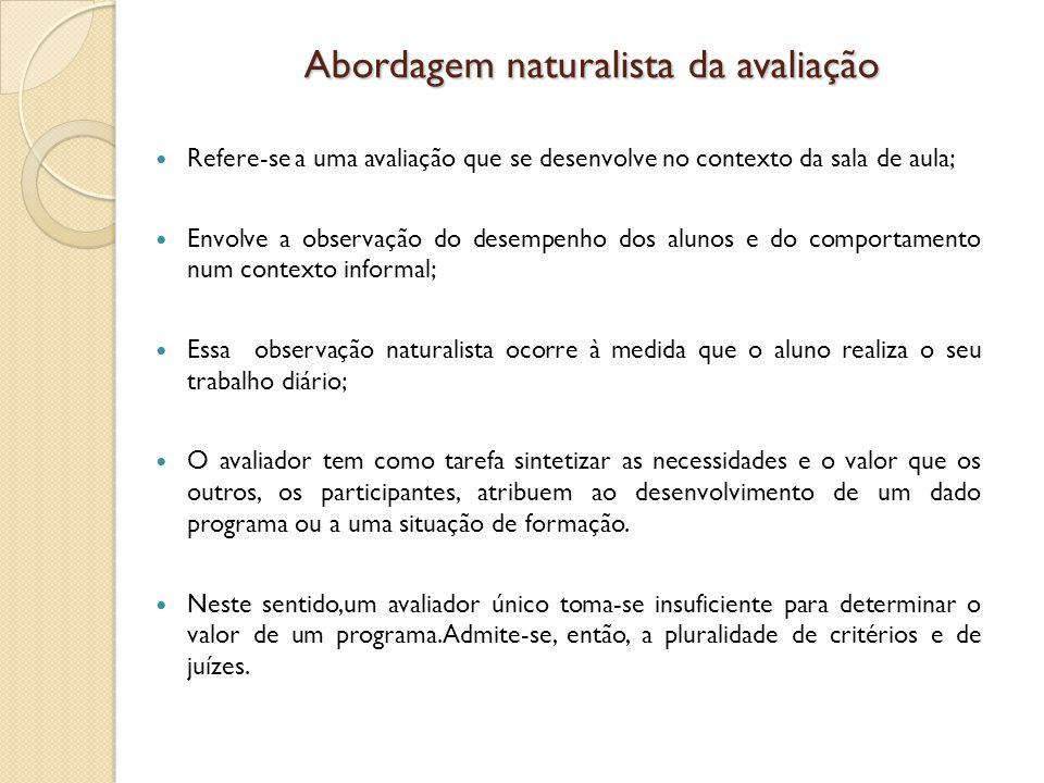 Abordagem naturalista da avaliação