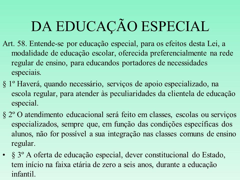 DA EDUCAÇÃO ESPECIAL
