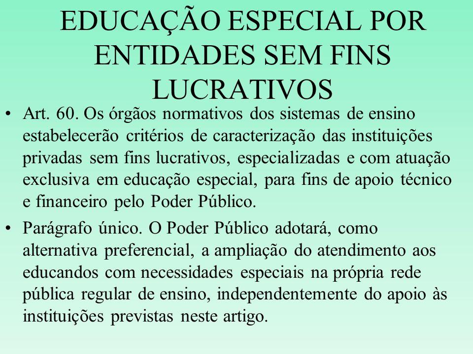 EDUCAÇÃO ESPECIAL POR ENTIDADES SEM FINS LUCRATIVOS
