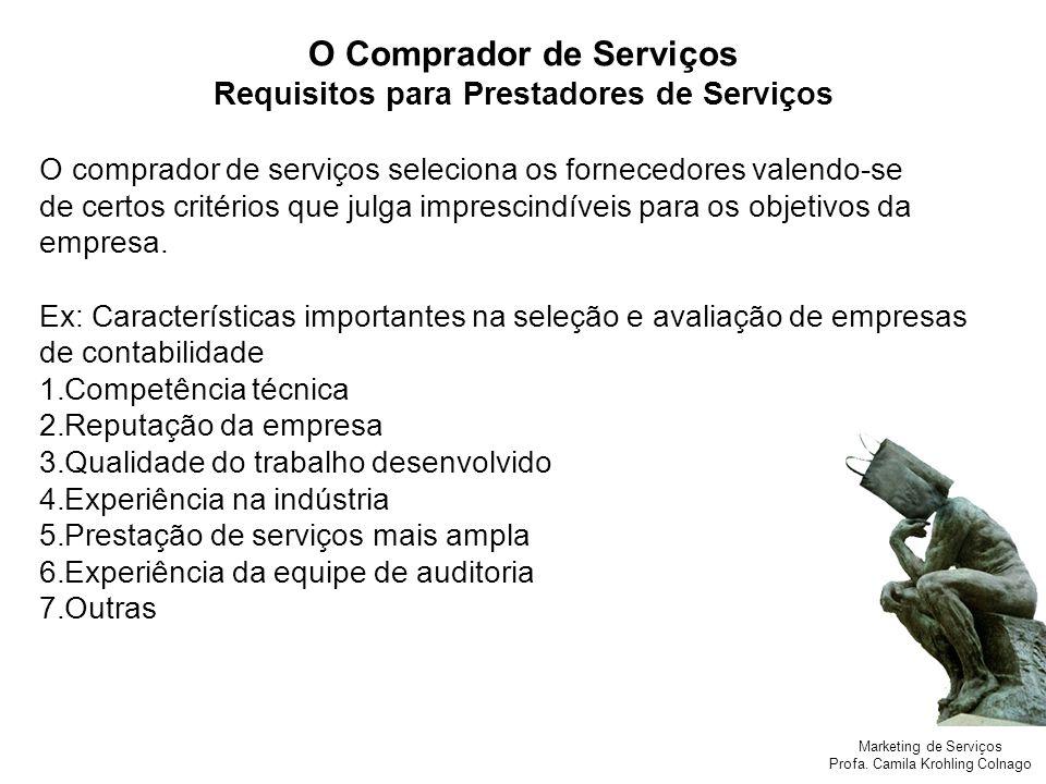 O Comprador de Serviços Requisitos para Prestadores de Serviços