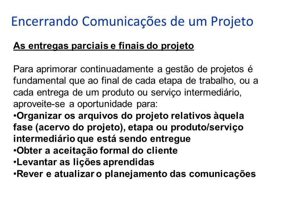 Encerrando Comunicações de um Projeto