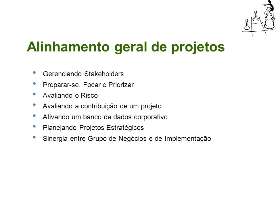 Alinhamento geral de projetos