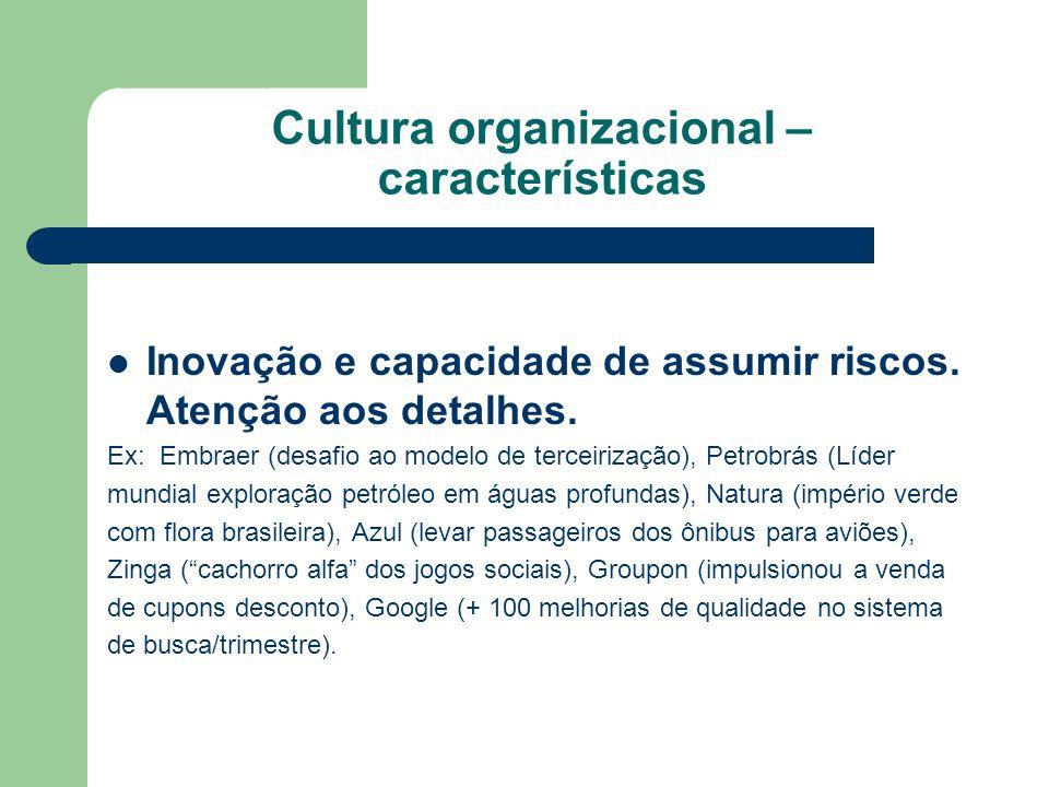 Cultura organizacional – características