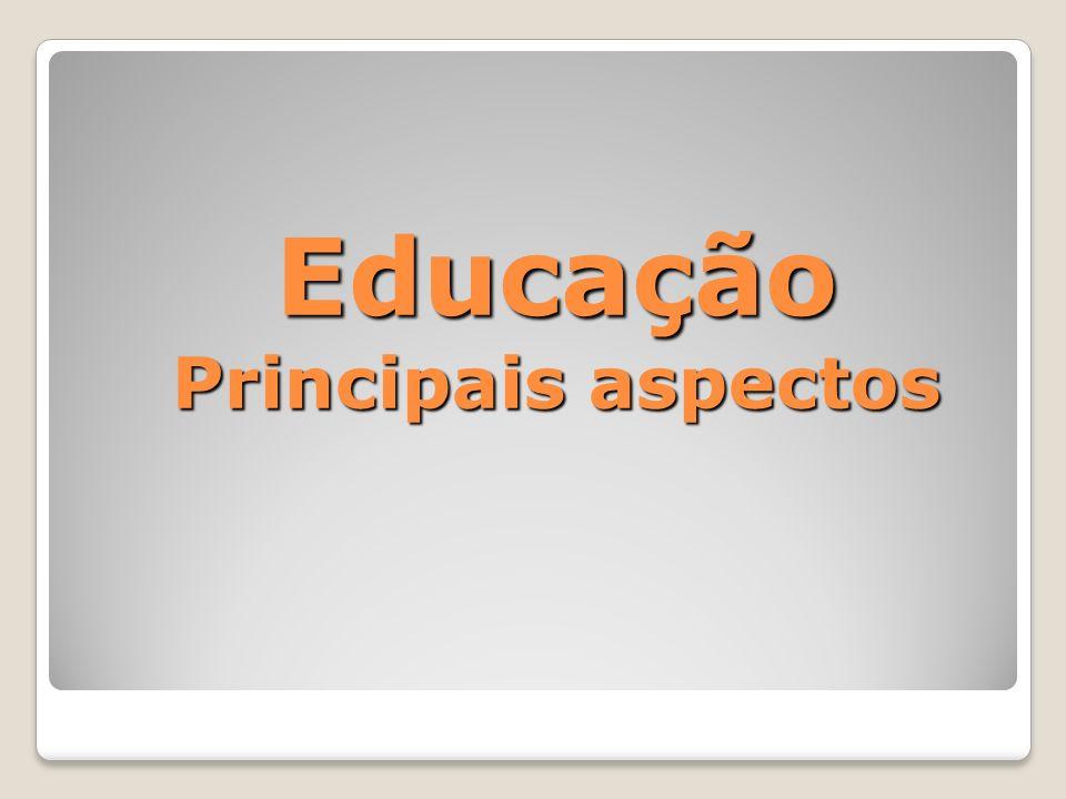 Educação Principais aspectos
