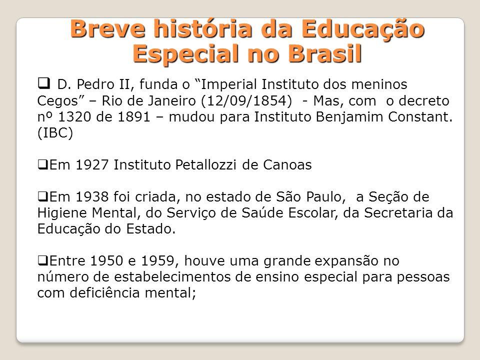 Breve história da Educação Especial no Brasil