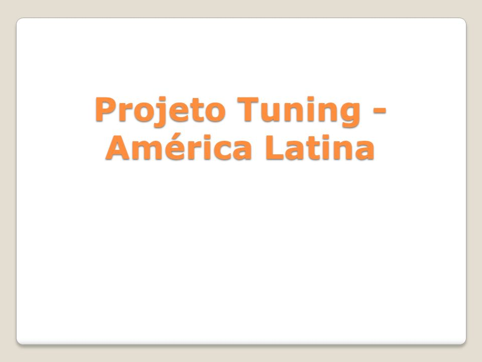 Projeto Tuning - América Latina