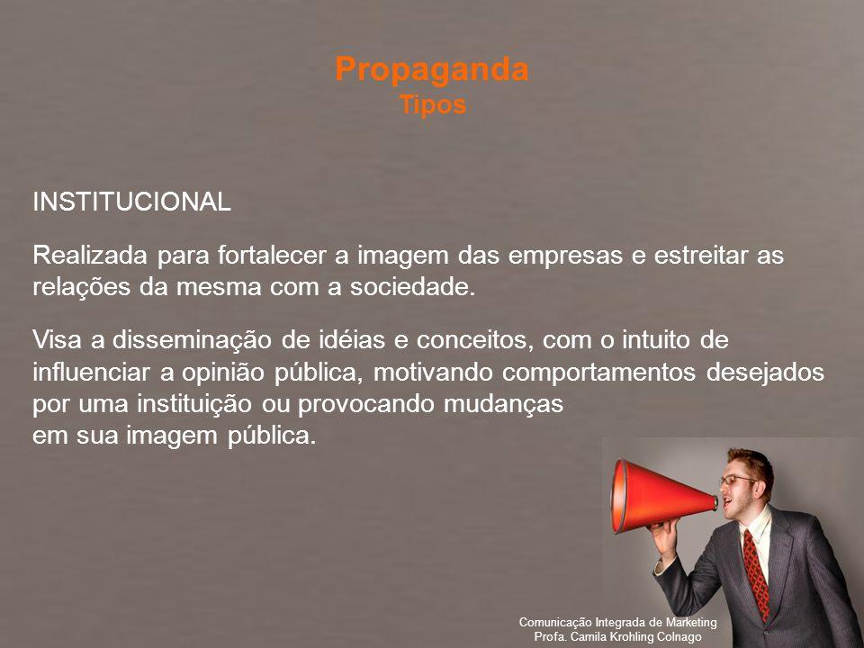 Propaganda Tipos INSTITUCIONAL