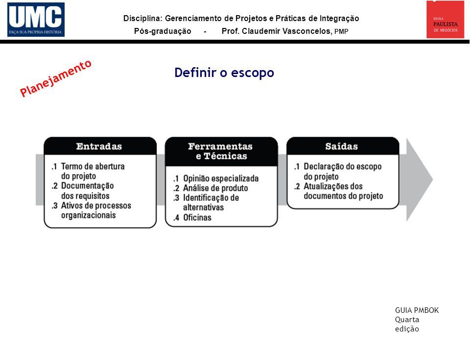 Definir o escopo Planejamento GUIA PMBOK Quarta edição 25