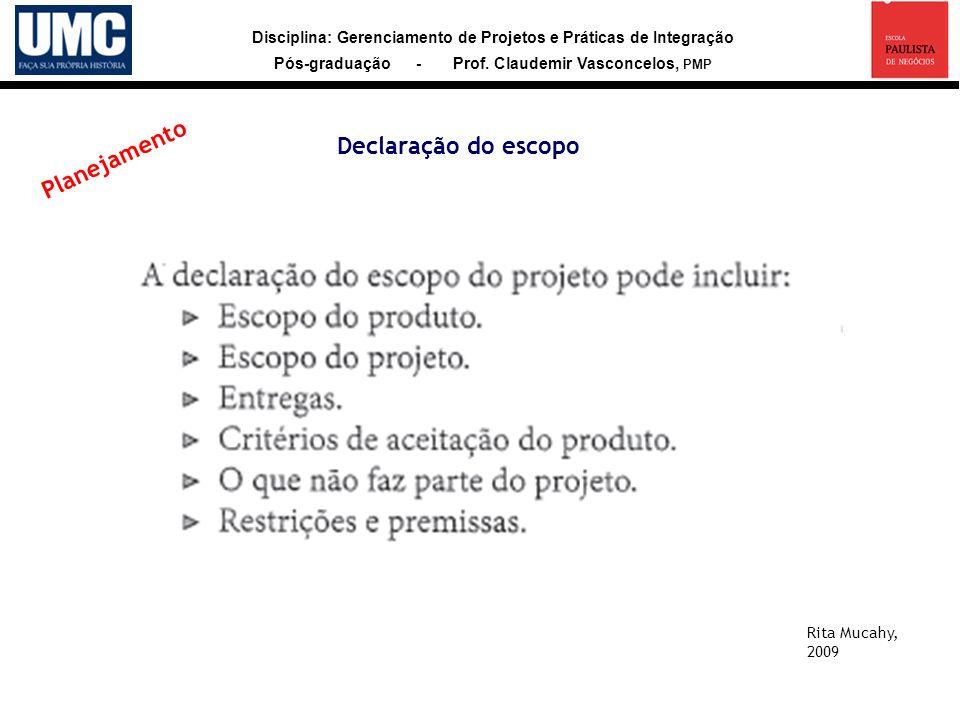 Declaração do escopo Planejamento Rita Mucahy, 2009 26