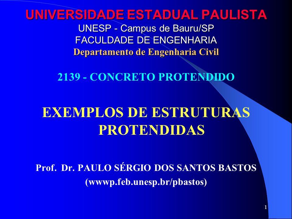 EXEMPLOS DE ESTRUTURAS PROTENDIDAS