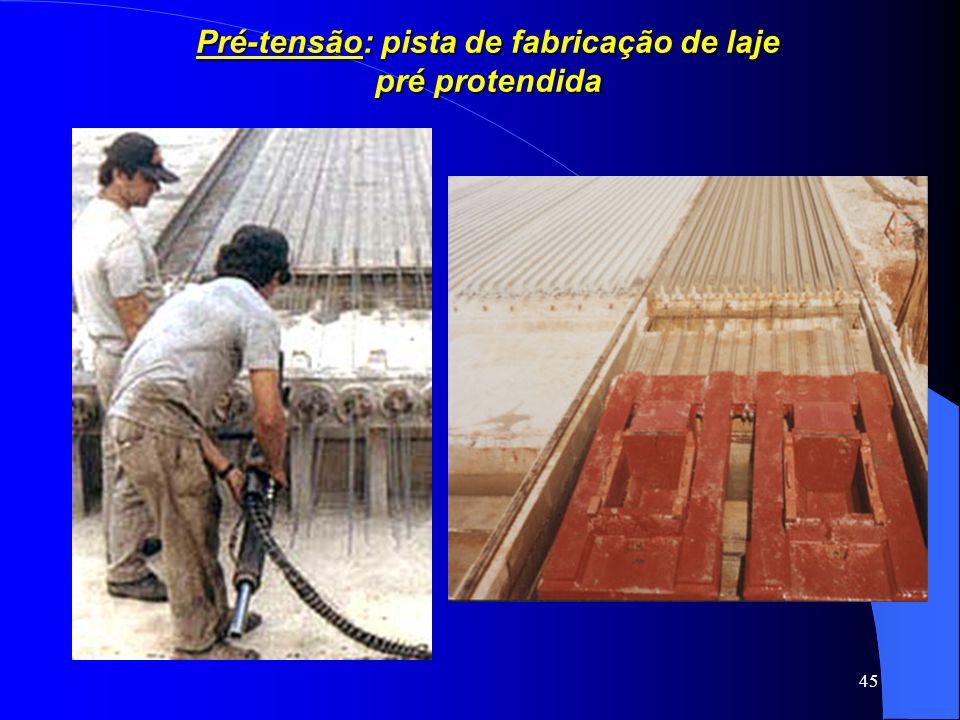 Pré-tensão: pista de fabricação de laje
