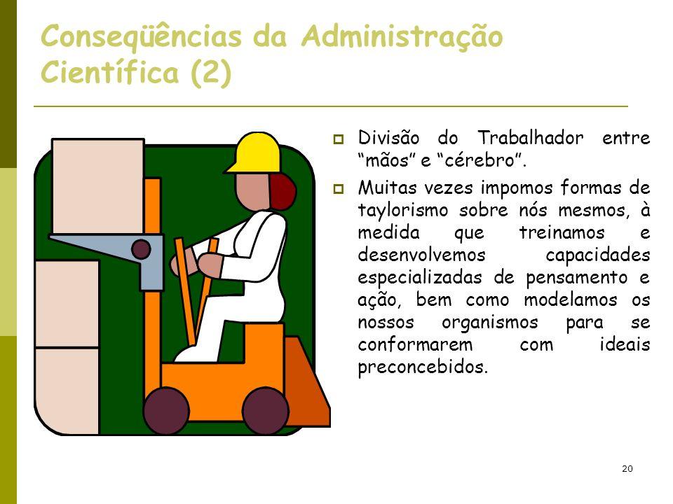Conseqüências da Administração Científica (2)