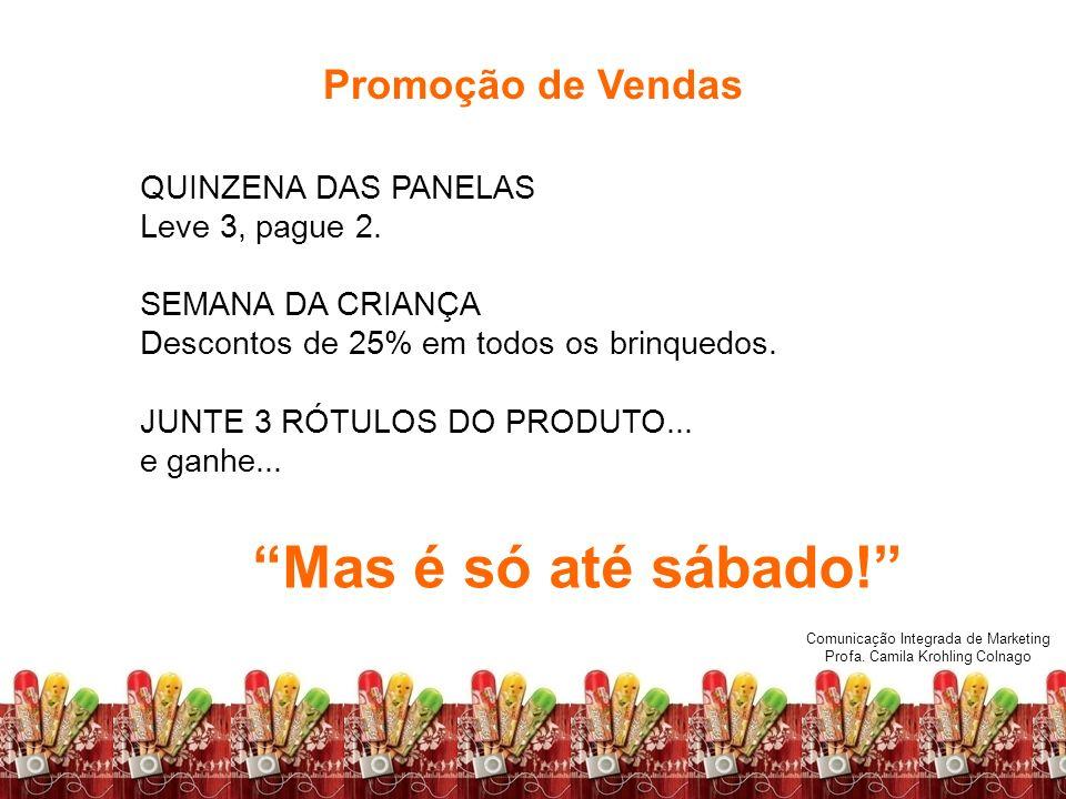 Mas é só até sábado! Promoção de Vendas QUINZENA DAS PANELAS
