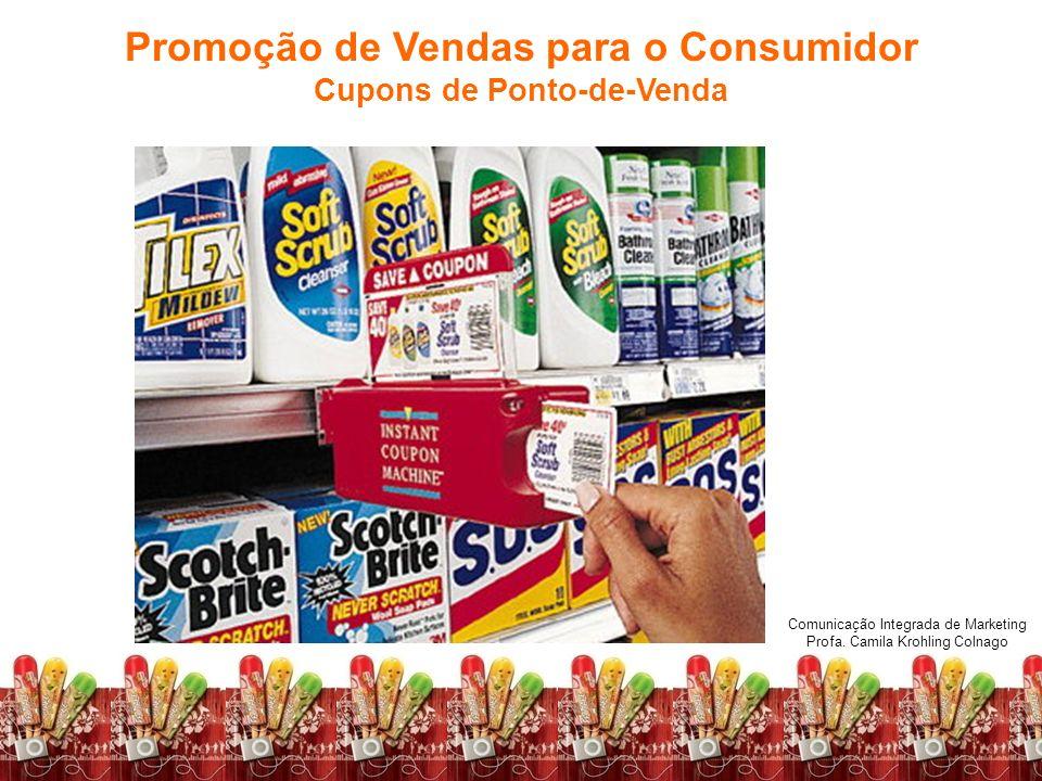 Promoção de Vendas para o Consumidor Cupons de Ponto-de-Venda