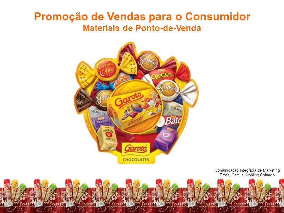 Promoção de Vendas para o Consumidor Materiais de Ponto-de-Venda