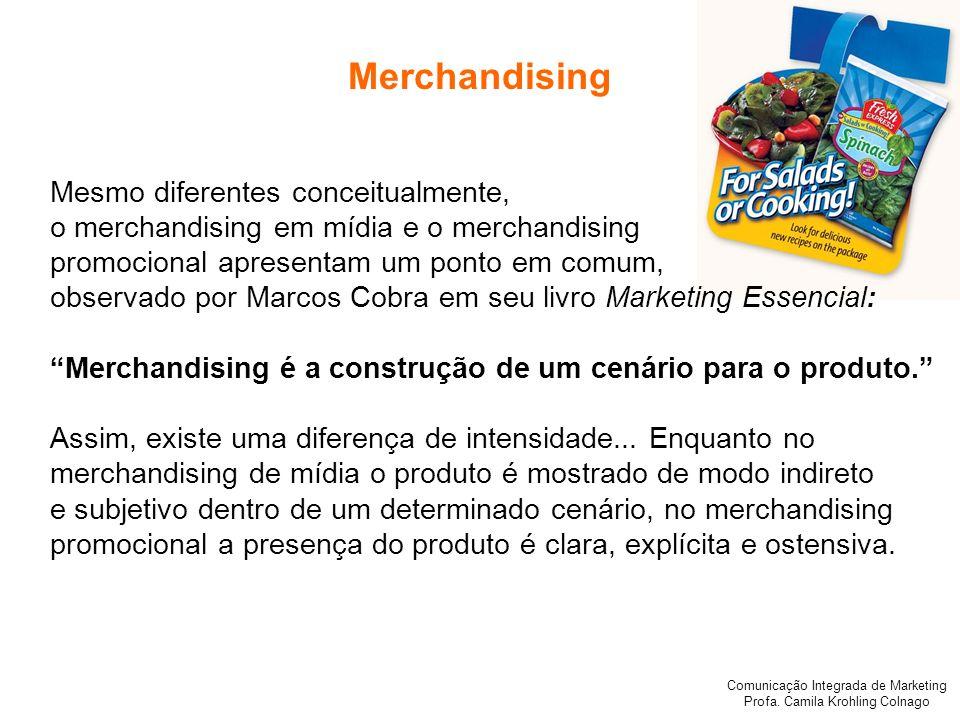 Merchandising Mesmo diferentes conceitualmente,