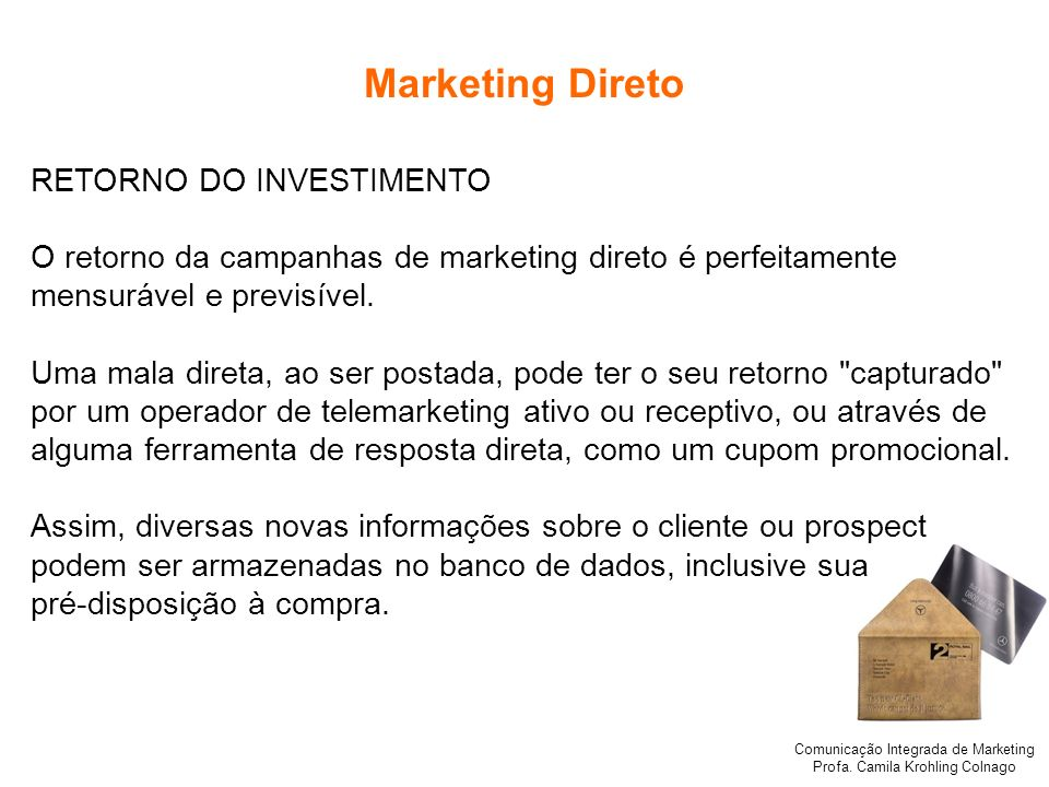 Marketing Direto RETORNO DO INVESTIMENTO