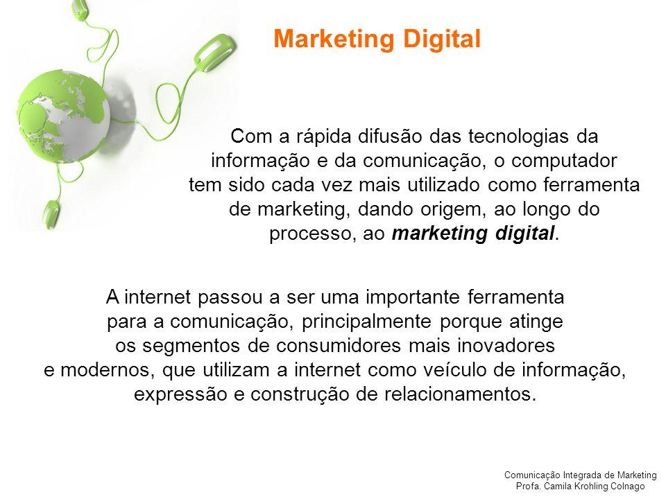 Marketing Digital Com a rápida difusão das tecnologias da informação e da comunicação, o computador.