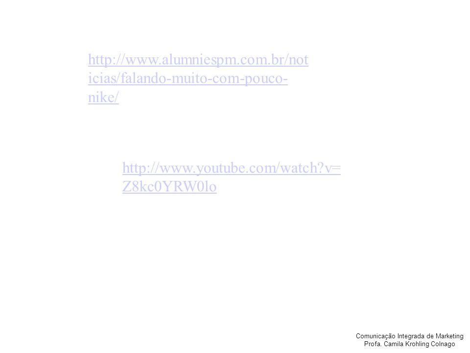 http://www.alumniespm.com.br/noticias/falando-muito-com-pouco-nike/ http://www.youtube.com/watch v=Z8kc0YRW0lo.