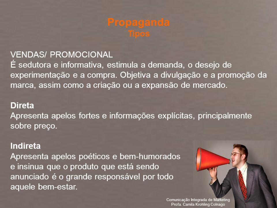 Propaganda Tipos VENDAS/ PROMOCIONAL