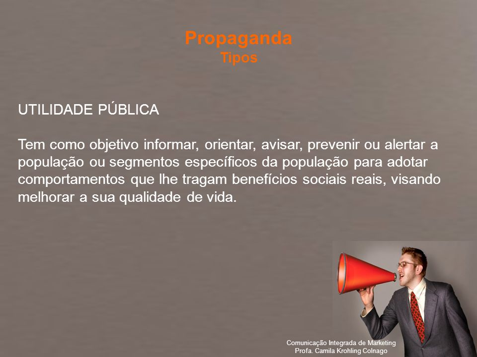 Propaganda Tipos UTILIDADE PÚBLICA