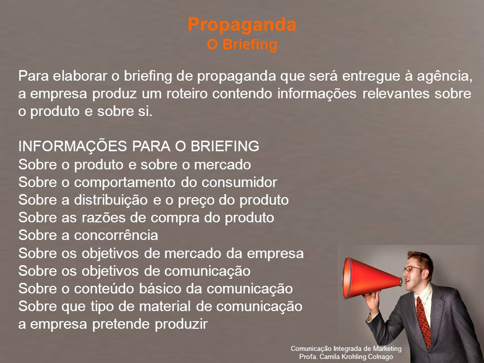 Propaganda O Briefing.