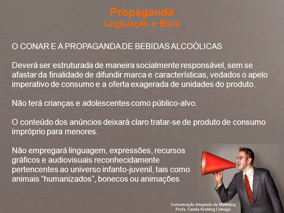 Propaganda Legislação e Ética