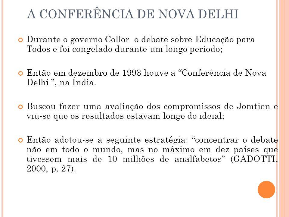 A CONFERÊNCIA DE NOVA DELHI