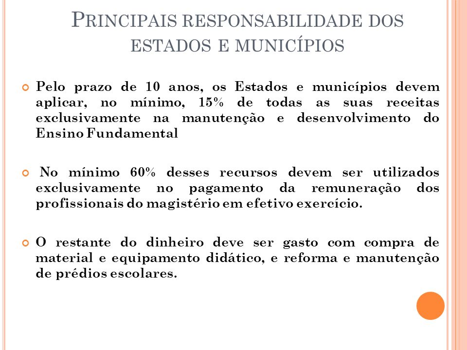 Principais responsabilidade dos estados e municípios