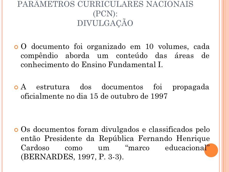 PARÂMETROS CURRICULARES NACIONAIS (PCN): DIVULGAÇÃO