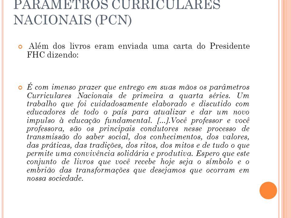 PARÂMETROS CURRICULARES NACIONAIS (PCN)