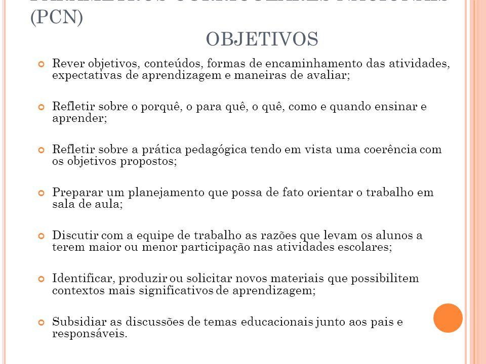 PARÂMETROS CURRICULARES NACIONAIS (PCN) OBJETIVOS