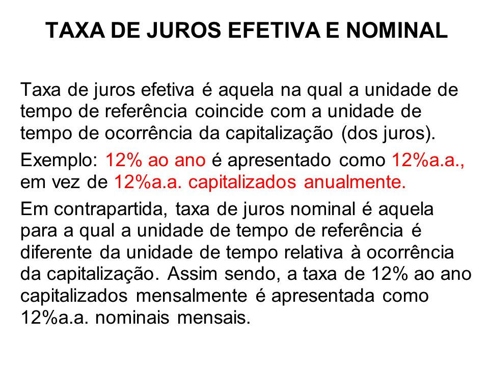 TAXA DE JUROS EFETIVA E NOMINAL